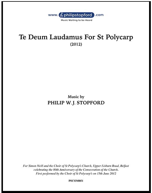 Te Deum Laudamus For St Polycarp